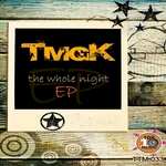 The Whole Night EP