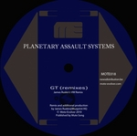 PLANETARY ASSAULT SYSTEMS - GT (remixes) (Front Cover)