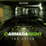 Armada Night: The After