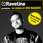 Raveline presents Mix Session By Kid Massive (unmixed tracks & continuous DJ mixes))