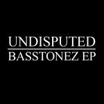 Basstonez EP