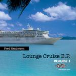Lounge Cruise EP Volume 1