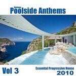 Poolside Anthems: Vol 3
