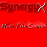 SYNERGY X - Music Take Control (Front Cover)