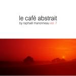 Le Cafe Abstrait Vol 7 (unmixed tracks)