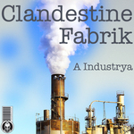 Clandestine Fabrik