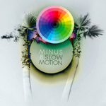 MINUS 8 - Slow Motion (Front Cover)