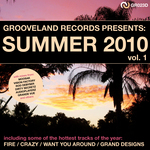 Grooveland Records Presents Summer 2010 Vol 1