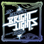 Bright Lights, Pt. 1