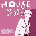 House Back To The 80's