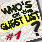 Who's On The Guest List? Volume 1