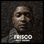 Fully Grown (Explicit)