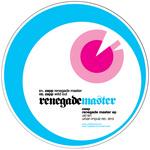ZAPP - Renegade Master EP (Front Cover)