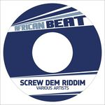 VARIOUS - Screw Dem Riddim (Front Cover)