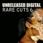 Rare Cuts Vol 6