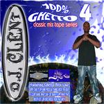 100% Ghetto Vol 4