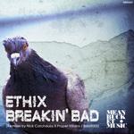 ETHIX - Breakin Bad (Front Cover)