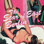 The Star Of East Berlin