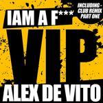 I Am A F*****g VIP