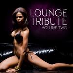 Lounge Tribute: Vol 2