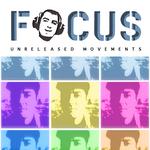 Focus Unreleased Movements LP