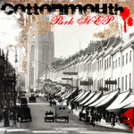 COTTONMOUTH - Park Steet EP (Front Cover)