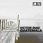 RUIZ, Victor - Guatemala EP (Front Cover)