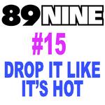 Drop It Like It's Hot