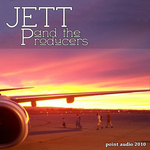 Jett & The Producers: Volume 1