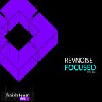 REVNOISE - Focused (Front Cover)