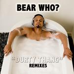 Durty Thang (remixes)