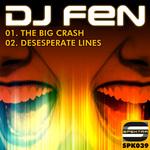 DJ FEN - The Big Crash (Front Cover)
