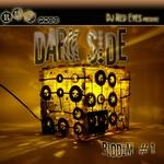 Dark Side Riddim (mixed By DJ Redeyes)
