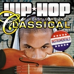 Hip Hop Featuring Classical (instrumentals)