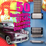 50 Rockabilly 1950s Teenage Classics