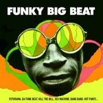 Funky Big Beat