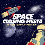 Space Closing Fiesta 2010