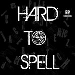 Hard To Spell EP