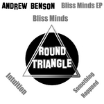 Bliss Minds EP