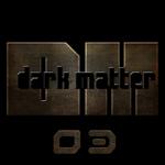 TERMINAL TRAUMA/LIAN/KONEY/REFLECTI - Dark Matter 03 (Front Cover)