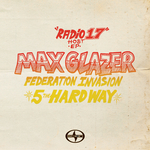 Scion Radio 17 Host EP Max Glazer: Federation Invasion (5 The Hard Way)