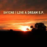SHYINE - Live A Dream EP (Front Cover)