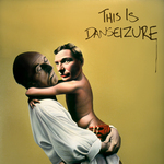 DANSEIZURE - This Is Danseizure (Front Cover)