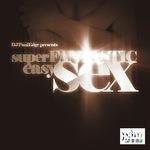 Super Fantastic Easy Sex