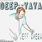 OMEGA, Jeff - Deep In The Yaya (Front Cover)