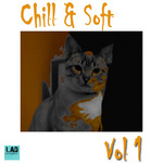 Chill & Soft Vol 1