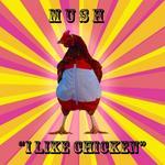 I Like Chicken EP