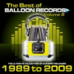 Best Of Balloon Records: Vol 2 (The Ultimate Collection Of Our Best Releases)