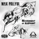 Movement Of Elephant EP