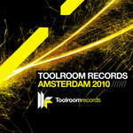 Toolroom Records Amsterdam 2010